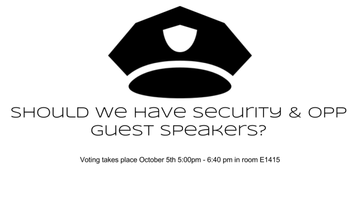 Should we have OPP & Security guest speakers